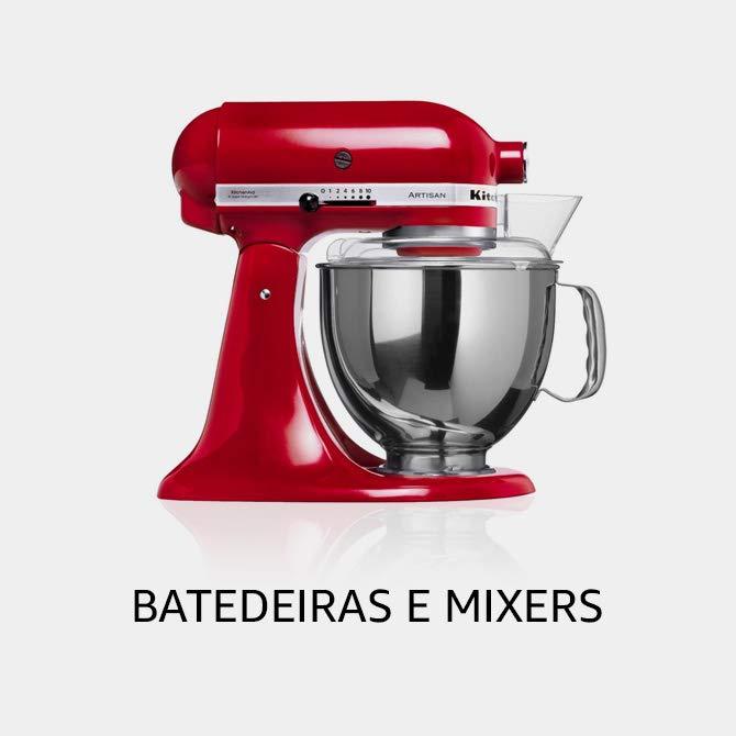 Batedeiras e Mixers