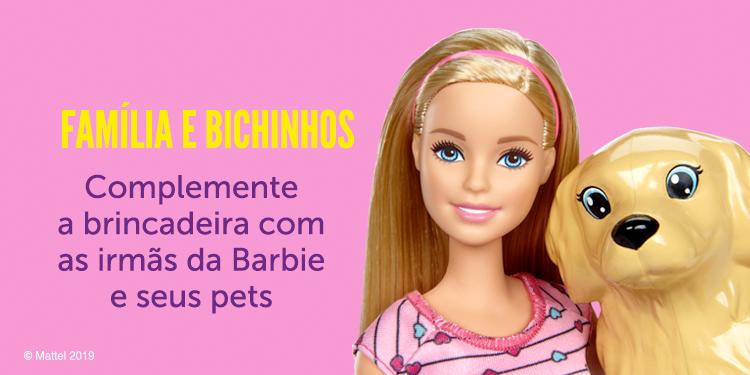 Barbie - Família e Bichinhos