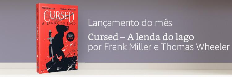 Lançamento do mês: Cursed por Frank Miller e Thomas Wheeler