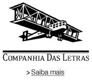 Companhia das Letras - Saiba Mais