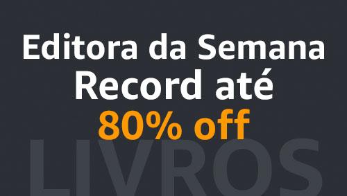 Editora da Semana Record até 80% de desconto