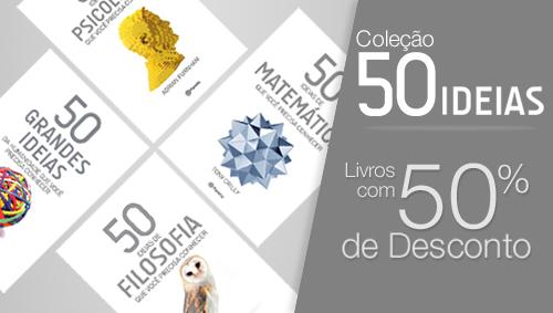 Coleção 50 Ideias: Livros com 50% de desconto