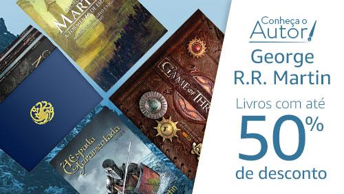 Conheça o autor George Martin: Livros com até 50% de desconto