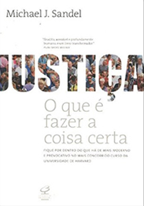 Justiça - O que é fazer a coisa certa