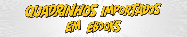 Quadrinhos Importados em eBooks
