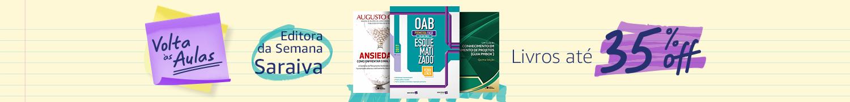 Volta às Aulas: Editora da Semana Saraiva: Livros até 35% off
