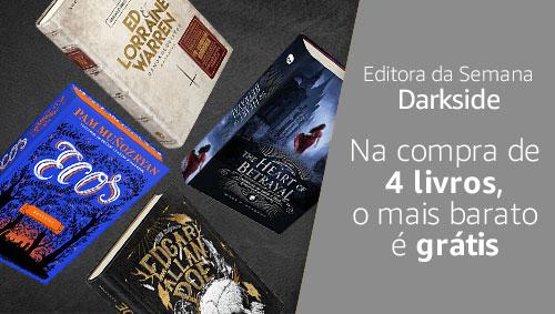 Editora da Semana Darkside - Na compra de 4 livros, o mais barato é grátis