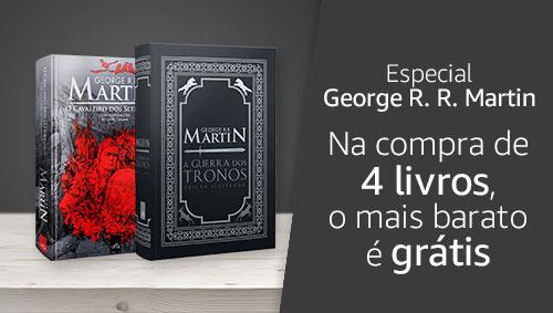 Especial George R. R. Martin - Na compra de 4 livros, o mais barato é grátis