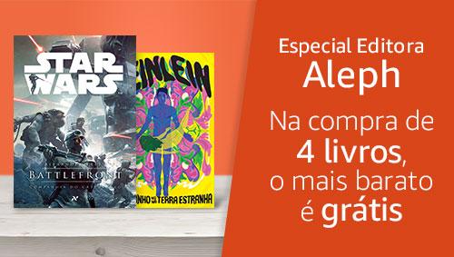 Especial Editora Aleph: Na compra de 4 livros, o mais barato é grátis