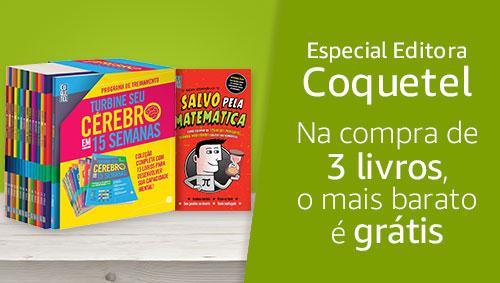 Especial Editora Coquetel: Na compra de 3 livros, o mais barato é grátis