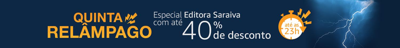 Quinta Relâmpago: Especial Editora Saraiva com até 40% de desconto