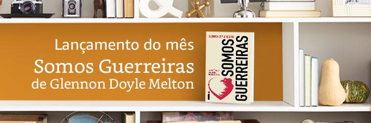 Somos Guerreiras de Glennon Doyle Melton
