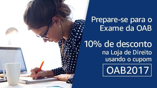 Prepare-se para o Exame da OAB: 10% de desconto na Loja de Direito usando o cupom OAB2017