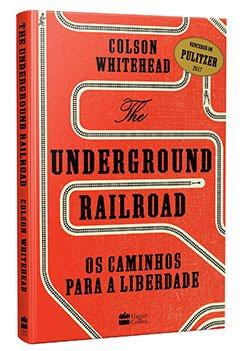 Underground Railroad: Os Caminhos para a liberdade