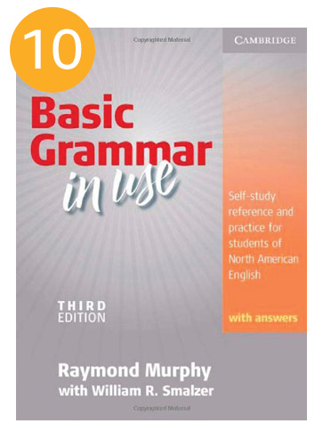 Basic Grammar in Use: Self-Study Reference and Practice for Students of North American English with Answers