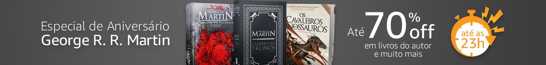 Especial de Aniversário George Martin: até 70% off em livros do autor e muito mais
