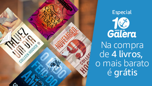 Especial 10 Anos da Galera Record - na compra de 4 livros, o mais barato é grátis