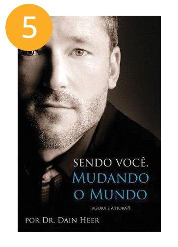 Sendo Voce, Mudando O Mundo - Portuguese (Portuguese Edition)