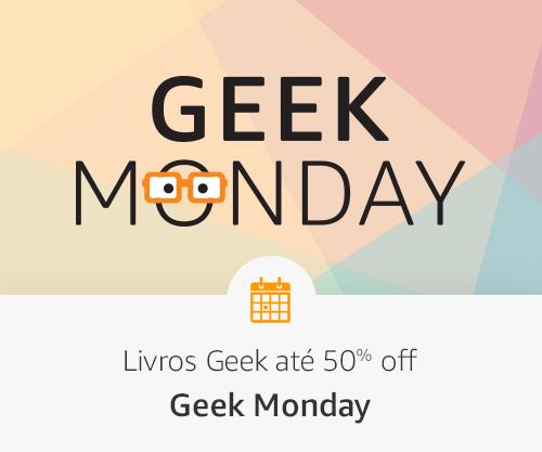 Melhores livros e descontos - Geek Monday