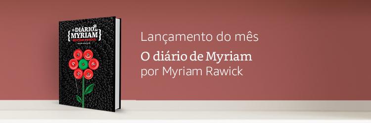 Lançamento do mês: o diário de Myriam