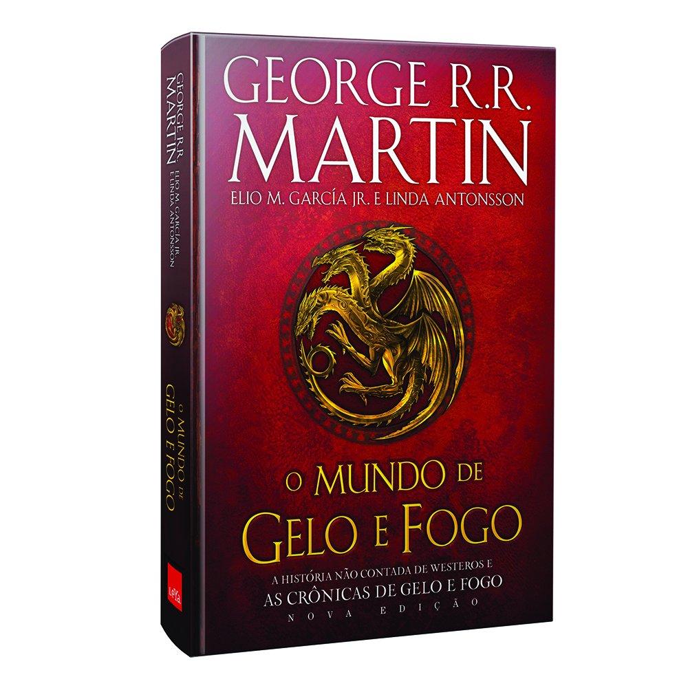 O Mundo de Gelo e Fogo de George R. R. Martin