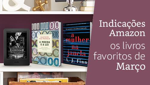 Indicações Amazon: os livros favoritos de Março