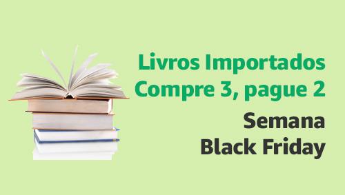 Livros Importados - Compre 3, pague 2