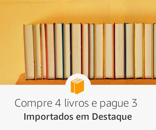 Compre 4 livros e pague 3 - Importados em Destaque
