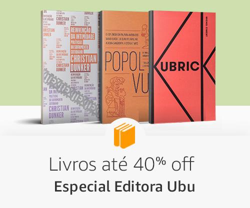 Livros até 40% off - especial editora Ubu