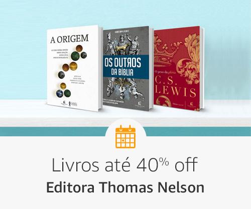 Livros até 40% off- Editora Thomas Nelson