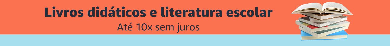 Livros didáticos e Literatura escolar até 10x sem juros