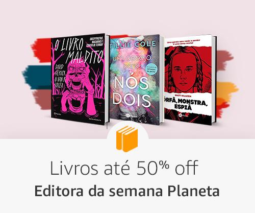 Livros  até 50% off - editora da semana Planeta
