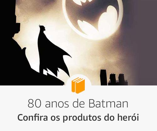 80 anos de Batman - confira os produtos do herói