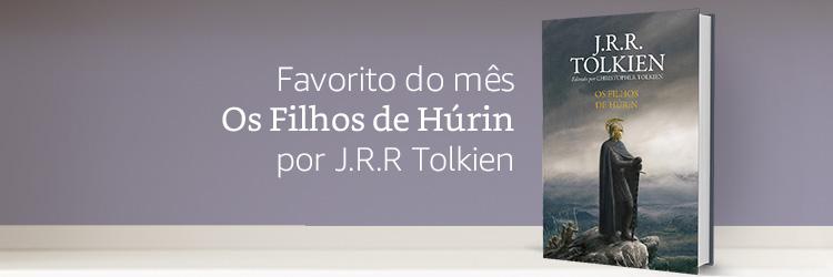 Favorito do mês: Os filhos de Húrin por J.R.R Tolkien