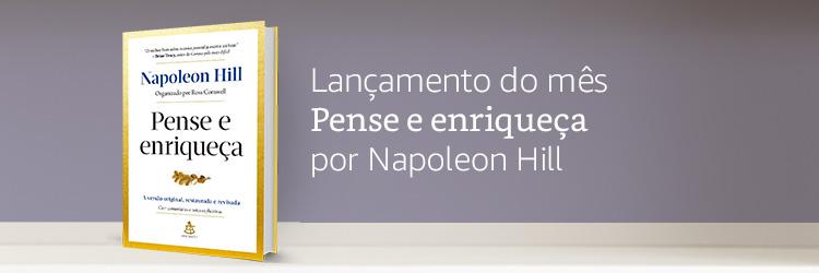 Lançamento do mês: Pense e enriqueça por Napoleon Hill