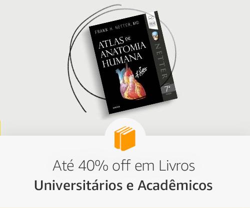 Até 40% off em Livros Universitários e Acadêmicos