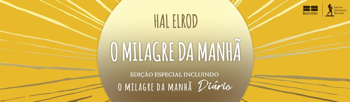 O milagre da manhã: Edição especial incluindo O milagre da manhã – Diário