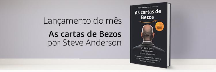 Lançamento do Mês: As cartas de Bezos por Steve Anderson