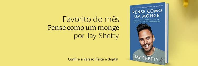 Favorito do mês: Pense como um monge: por Jay Shetty