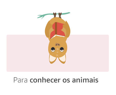 Para conhecer os animais