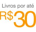 Livros por até R$30