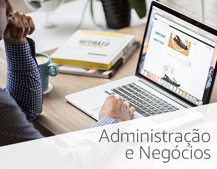 Administração e Negócios