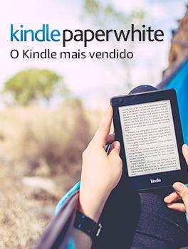 Kindle Paperwhite - o Kindle mais vendido