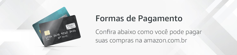 Formas de Pagamento - Confira abaixo como você pode pagar suas compras na amazon.com.br