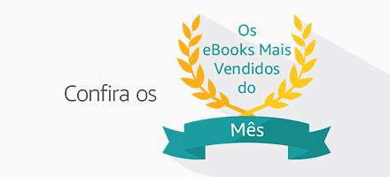 Os eBooks Mais Vendidos do Mês