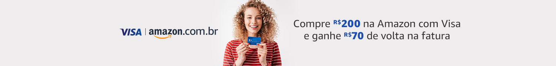 Compre R$200 na Amazon com Visa e ganhe R$70 de volta na fatura