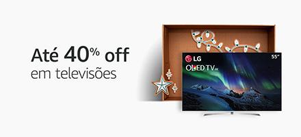 Até 40% off em TVs