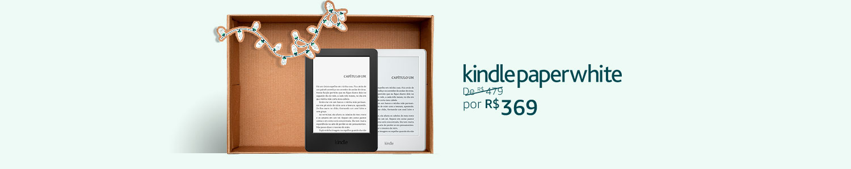 Semana Black Friday: Kindle de R$299 por R$189 e Kindle Paperwhite de R$ 479 por R$369