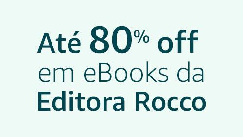 Até 80% off em eBooks da Editora Rocco