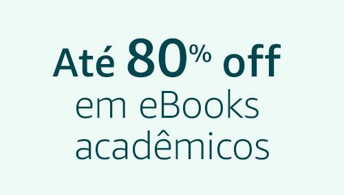 Até 80% off em eBooks acadêmicos